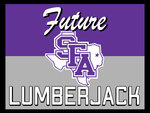 SFA FUTURE LUMBERJACK YARD SIGN